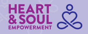 light purple background with outlined icon that simulates a person sitting crossed legged with their chest shaped like a heart. The text to the left of the image reads Heart and Soul Empowerment